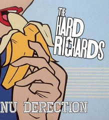 The Hard Richards- Nu Derection