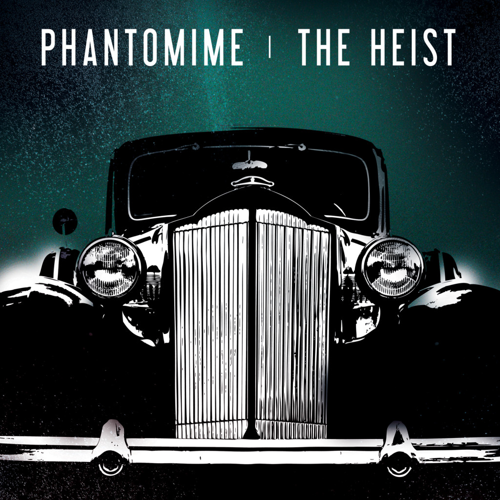 Phantomime, The Heist