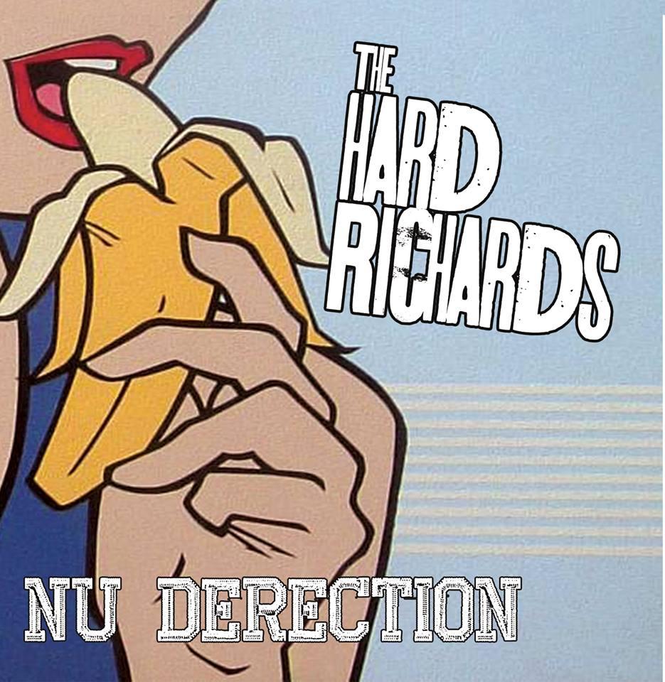 The Hard Richards- Nu Derection